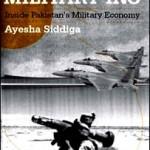 ڈاکٹرعائشہ صدیقہ کی کتاب ملٹری انکارپوریٹڈ